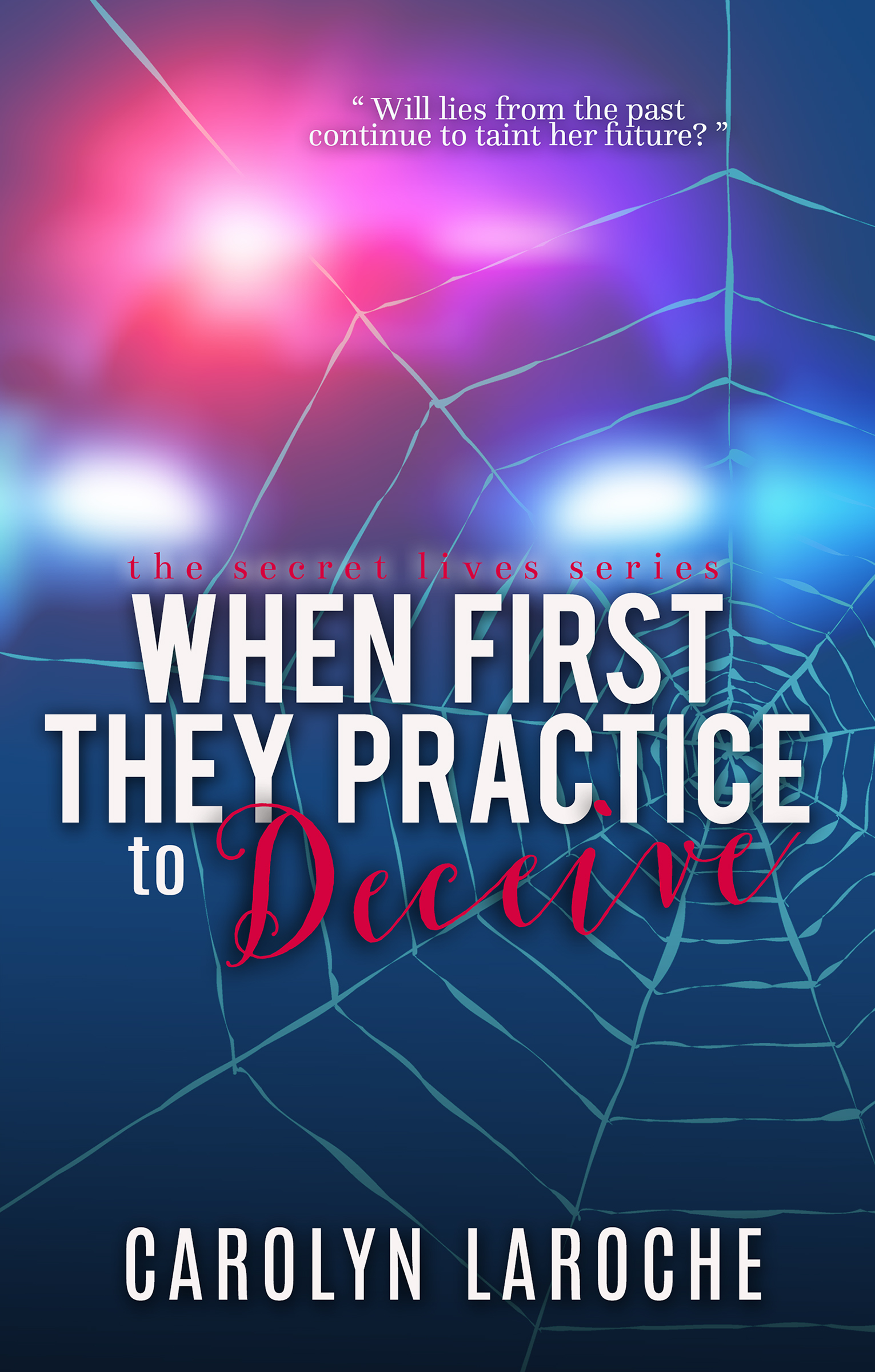 Cover - When First They Practice to Deceive